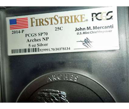 2014-P F/S PCGS SP 70 ARCHES NATIONAL PARK 5 oz. SILVER QUARTER with JOHN M. MER is a Coins for Sale in New York NY