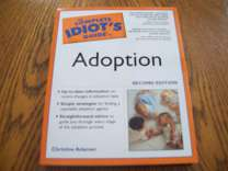 Complete Idiot.S Guide to Adoption