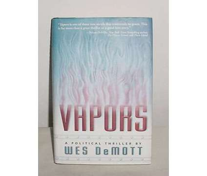 1st Edition Hardcover W/Dust Jacket Book VAPORS Wes DeMott Fiction is a Books & Magazines for Sale in Lee MA