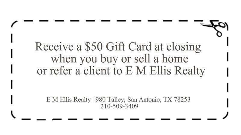 Gift card coupon when you buy or sell a home or refer a client to E M Ellis Real