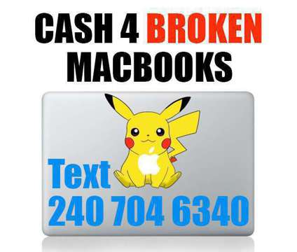 We buy broken MacBooks Maryland College Park 20742 is a Laptop Computers for Sale in College Park MD