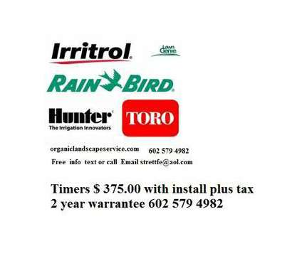 Sprinkler Drip Lawn Watering sys Repair starts @ $ 95.00 clock/timer repair or r is a Hardscaping service in Phoenix AZ