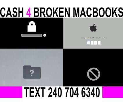 Cash for broken macbooks is a Laptop Computers for Sale in Washington DC
