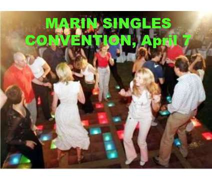 Marin Singles Convention - Largest Annual Party is a Dance Event on Apr 7 in Mill Valley CA