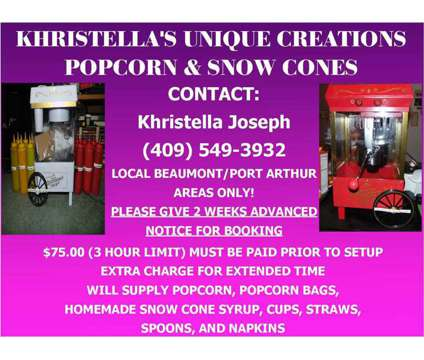 Khristella's Unique Creations Popcorn and Snow Cones is a Other Party & Entertainment Services service in Port Arthur TX