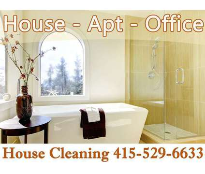 Seven Days week, House Cleaning, Apartment , Condo , Office is a Home Cleaning & Maid Services service in San Francisco CA