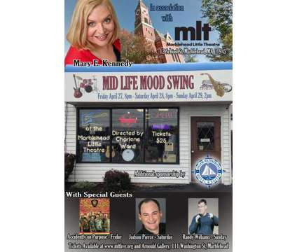 Mary Kennedy's One Woman Show: Mid Life Mood Swing at Marblehead Little Theatre is a Other Ticket on Apr 27 in Marblehead MA