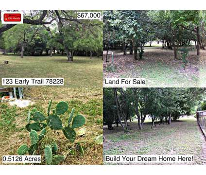 123 Early Trail - Land for Sale in San Antonio, TX XXXXX * X.XXXX acres at 123 Early Trail in San Antonio TX is a Land