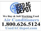 Used AC Depot Selling Quality, Guarenteed, Used Central Air Cond