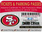 Arizona Cardinals San Francisco 49ers Tickets and Parking Passes