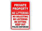 Private Property No Littering Soliciting Loitering Sign Or