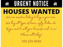 Notice...We Pay Cash for Houses