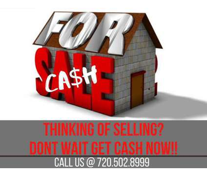 Selling?? We Pay Cash for Houses is a Wanteds listing in Denver CO
