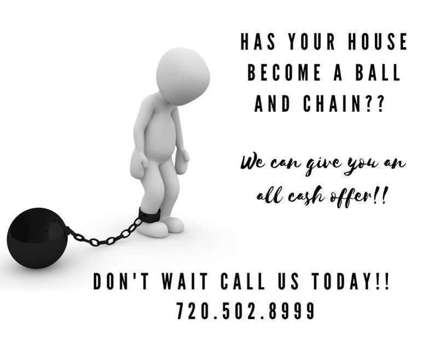 Shackled? We Buy Houses for Cash is a Wanteds listing in Denver CO