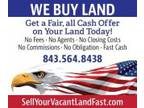 Sell Your Land Fast