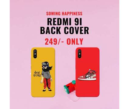 FREE Shipping – Buy REDMI 9I Covers – Sowing Happiness is a Other Announcements listing in New Delhi DL
