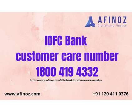 IDFC Bank Customer Care Number- Get Know all Information of Personal Loan is a Financial Loans service in Delhi DL