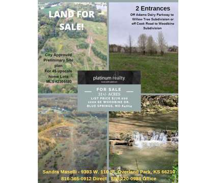 31 acres for sale by Sandra Maselli with Platinum Realty at 1200 Woodbine Dr. Blue Springs, Mo 64014 in Blue Springs MO is a Land