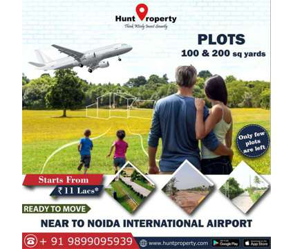 Ready to Move plots near Noida International Airport. Contact Hunt Property at Okhla in Delhi DL is a Land