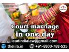 Court marriage in day - Lead India Law Associates