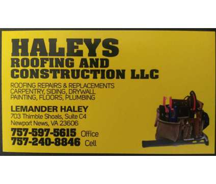Haleys Roofing & Construction, LLC is a Roofing, Siding & Gutters service in Newport News VA